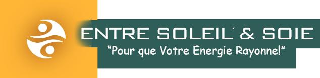Entre Soleil et Soie : Pour que votre �nergie rayonne !